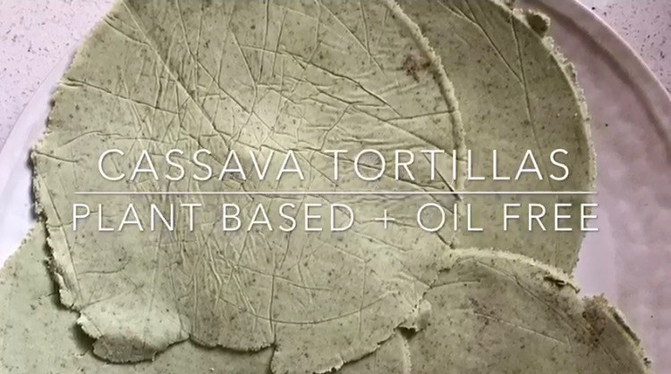 Why Cassava Tortillas Are A Must